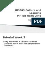 EDU3063 Culture and Learning Tutorial Week 3 Final