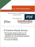 Apresentacao Da Disciplina de Aplicativos Informatizados - ETEC Atibaia