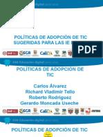 Políticas de Adopción  Tic
