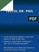 Testul Dr Phill