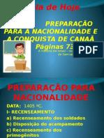A Preparação Para a Nacionalização