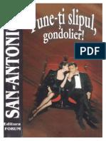 San Antonio - Pune-ti Slipul, Gondolier