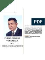 FUERA CUBA de VENEZUELA Simbolos y Organizacion