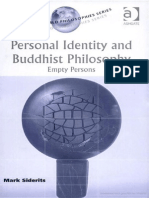 Siderits. M. (2003), Personal Identity and Buddhist Philosophy. Empty Persons