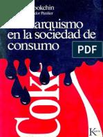 Murray Bookchin El Anarquismo en La Sociedad de Consumo.pdf