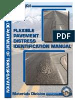 Flexible Pavement Distress Identification Manual (2011)