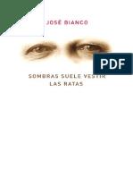 Bianco, José - Sombras Suele Vestir, Las Ratas