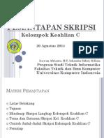 Pemantapan Skripsi Kelompok c 2014-2015