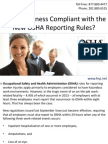 Is Your Business Compliant with the New OSHA Reporting Rules?