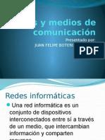 Redes y Medios de Comunicación