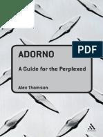 [Alexander John Peter Thomson] Adorno a Guide for the perplexed