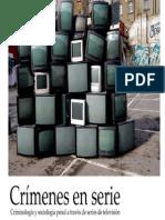 Crímenes en serie. Criminología y sociología del control penal a través de las series de televisión.  UCLM. Toledo. Marzo 2015.
