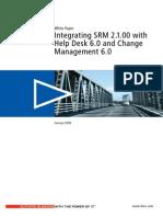 Integrating SRM 2 1 00 with Help Desk 6 0 and Change Management 6 0