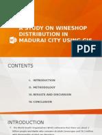 A Study on Wineshop Distribution in Madurai City