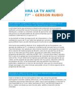 GERSON RUBIO GARCIA - Sucumbirá la TV ante Internet.docx