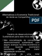 Alternativas à Economia Tradicional