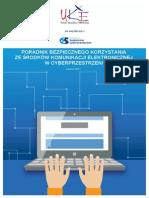 Poradnik bezpiecznego korzystania ze środków komunikacji elektronicznej w cyberprzestrzeni