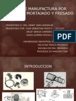 Proceso de Manufactura Por Brochado, Mortajado y Fresado