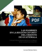 Las Hambres en La Región Ch'Orti' Del Oriente de Guatemala