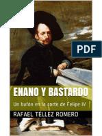 Enano y Bastardo - Rafael Tellez