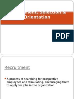 Recruitment, Selection & Orientation | Recruitment | Employment