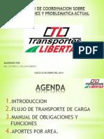 Reunion de Coordiacion Sobre Operaciones y Problemtica Actual Trasportes Libertad