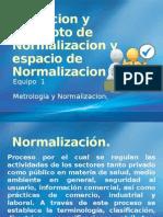 Definicion y Concepto de Normalizacion y Espacio de Normaliacion
