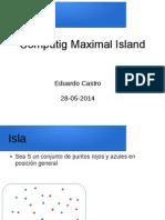Maximal Island