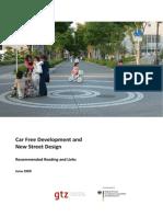 Car Free Development and New Street Design