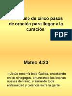 El Modelo de Oración de Cinco Pasos Para La CuraciónThe Five-Step Prayer Model (1)
