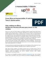 5. Curso África 2014. Sesión 5. Vida cotidiana en África. Guión y materiales.