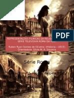 Representações Filmicas Da Religiosidade Na Série Televisiva Roma