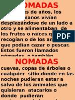 4° NOMADAS Y SEDENTARIOS