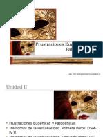 Unidad II Frustraciones Eugenicas y Patogénicas (1)