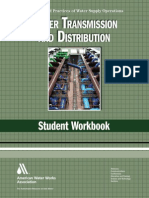(Principles and practices of water supply operations series) American Water Works Association-Water transmission and distribution _ student workbook-American Water Works Association (2010).pdf