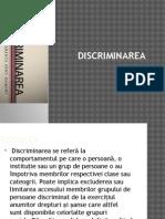 Discrimi n Are A