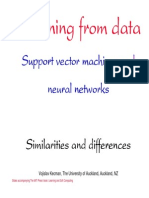 Learning From Data- Support Vector Machines and Neural Networks - Similarities and Differences