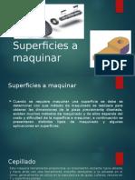 Superficies a Maquinar