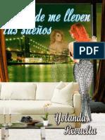 Donde Me Lleven Tus Suenos (Spanish Edition) - Yolanda Revuelta Mediavilla