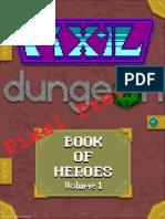 Pixel Preview Book of Heroes Volume 1 (6780422)