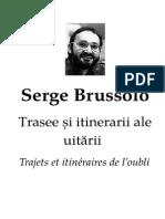 Serge Brussolo - (1982) Trasee Si Itinerarii Ale Uitarii v.3.0