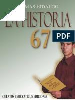 09 - La Historia 67 [Tomas Hidalgo - Cuento]