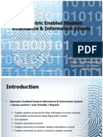 Biometric Enabled Attendance System