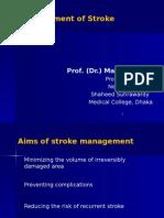Management of Stroke Madam