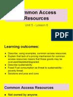 unit 5 - lesson 6 - common access resources