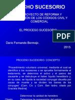 Derecho Sucesorio (Modificaciones del Proyecto) Proceso Sucesorio.ppt