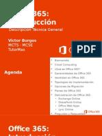 Office 365 Introducción y Descripción Técnica General