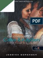 Jessica Sorensen - Callie & Kayden És a Véletlen