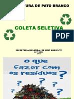 Apresentação Escolas Coleta Seletiva de Lixo