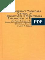 Dharmapala's Yogacara Critique of Bhavaviveka's Madhyamika Explanation of Emptiness